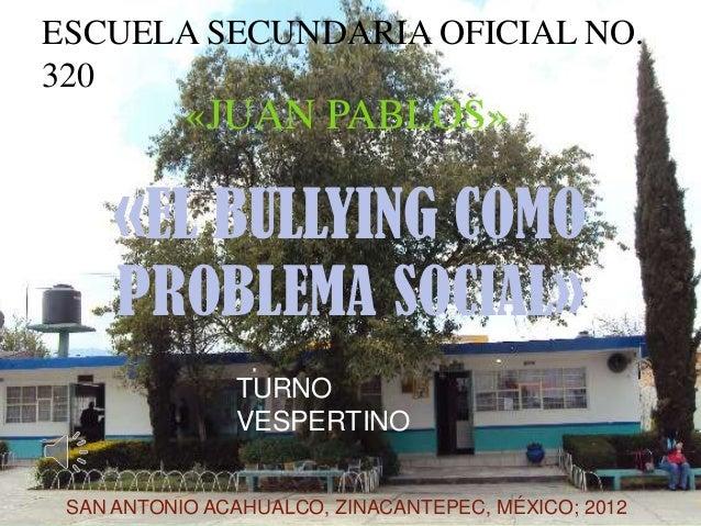 303. el bullying como problema social