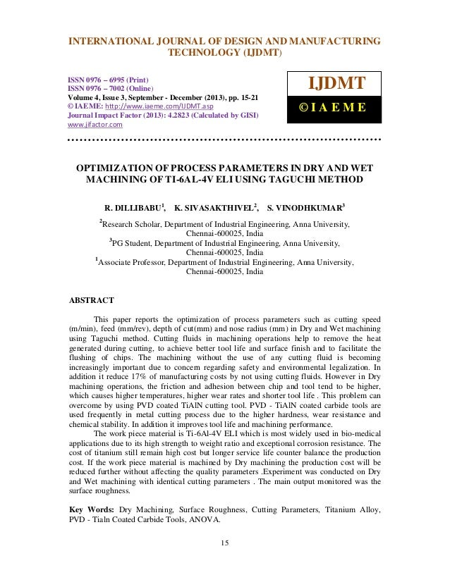 International Journal of Design and Manufacturing Technology (IJDMT), ISSN 0976 – 6995(Print), INTERNATIONAL JOURNAL OF DE...