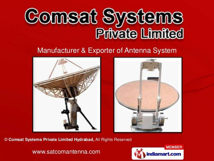 Manufacturer & Exporter of Antenna System© Comsat Systems Private Limited Hydrabad, All Rights Reserved             www.sa...