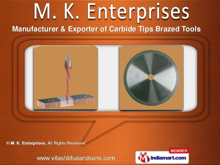 Manufacturer & Exporter of Carbide Tips Brazed Tools