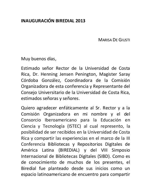 INAUGURACIÓN BIREDIAL 2013 MARISA DE GIUSTI Muy buenos días, Estimado señor Rector de la Universidad de Costa Rica, Dr. He...