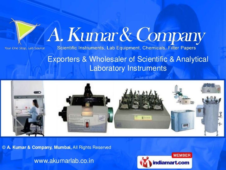 Exporters & Wholesaler of Scientific & Analytical                                Laboratory Instruments© A. Kumar & Compan...