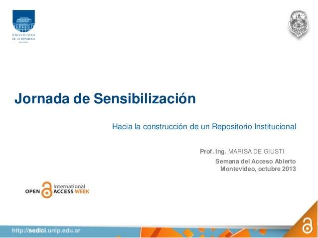 Jornada de sensibilización: Hacia la construcción de un repositorio institucional