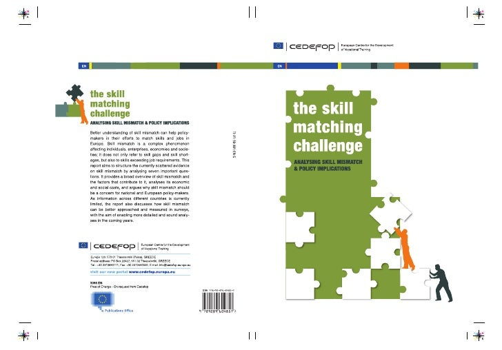 The skill matching challenge Analysing skill mismatch and policy implications     Luxembourg: Publications Office of the E...