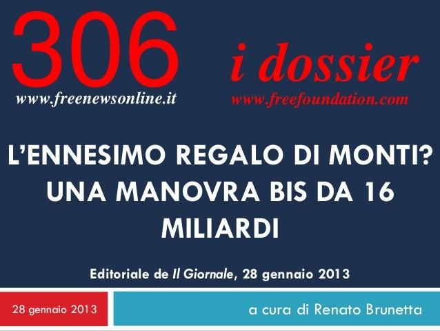 306www.freenewsonline.it                                   i dossier                                   www.freefoundation....