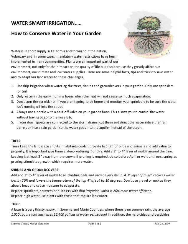 WATER SMART IRRIGATION…..How to Conserve Water in Your GardenWater is in short supply in California and throughout the nat...