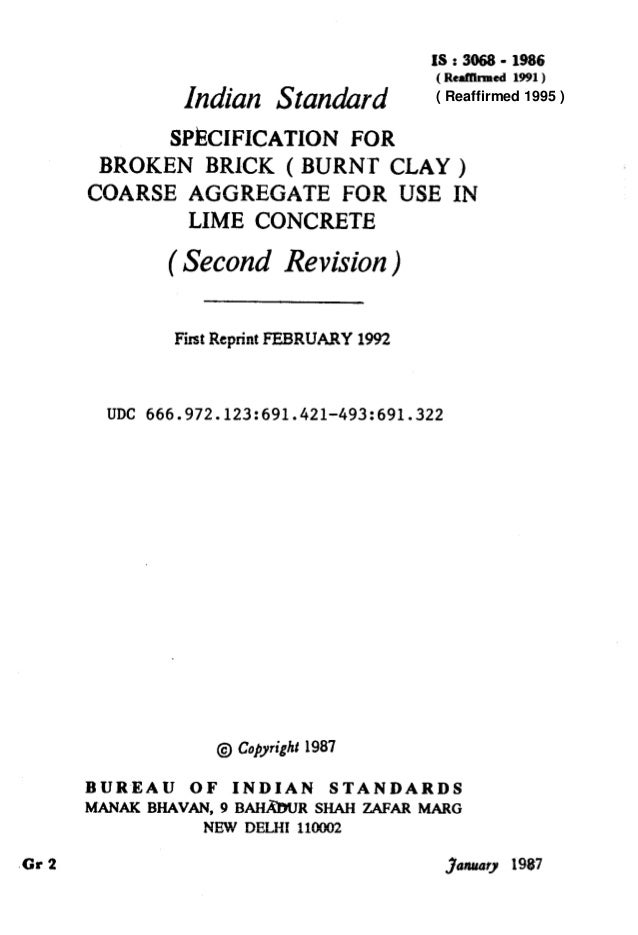 IS:3868- 1986 ( Reaffllmed 1991) Indian Standard SPECIFICATION FOR BROKEN BRICK ( BURNT CLAY ) COARSE AGGREGATE FOR USE IN...