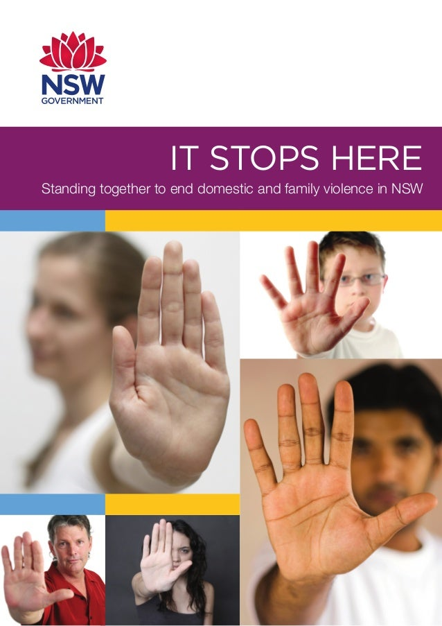 IT STOPS HERE Standing together to end domestic and family violence in NSW