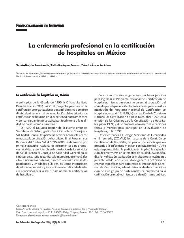 RevEnfermInstMexSeguroSoc2008;16(3): 161-166 161 PPPPPROFESIONALIZACIÓNROFESIONALIZACIÓNROFESIONALIZACIÓNROFESIONALIZACIÓN...