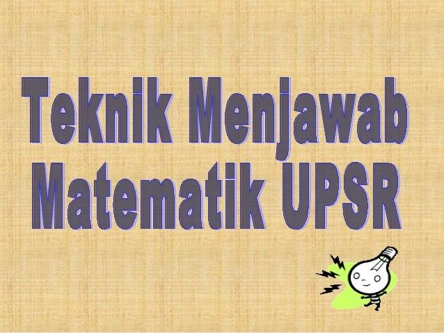 GRED MATEMATIK UPSR Mungkin dapat A atau B Kertas 1 - Markah Tinggi Kertas 2 - Markah Tinggi Mungkin dapat C Kertas 1 – Ma...