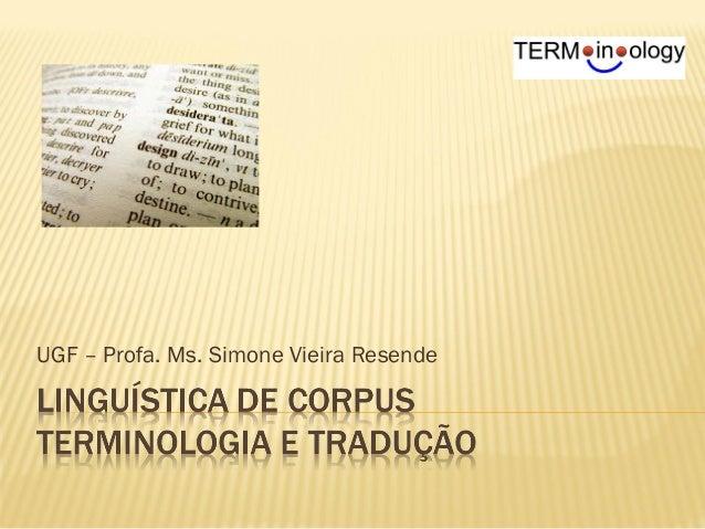 UGF – Profa. Ms. Simone Vieira Resende