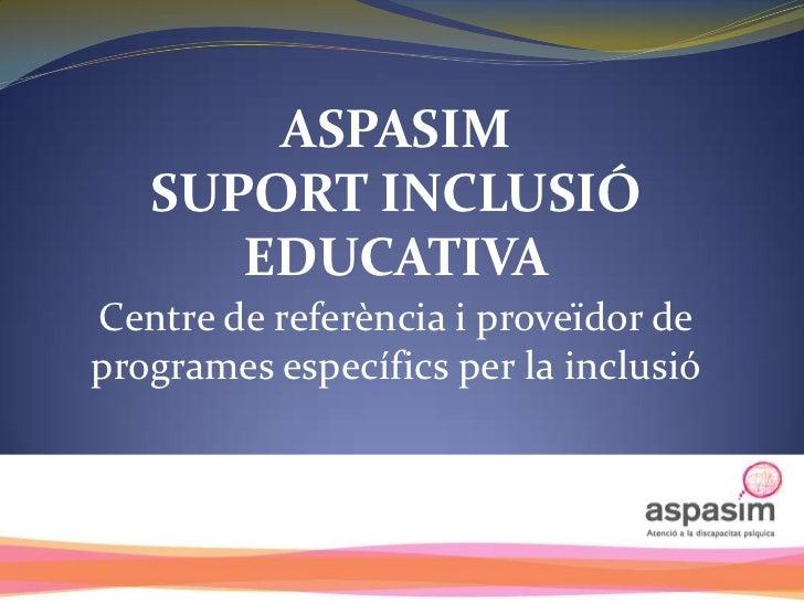 SUPORT INCLUSIO EDUCATIVA ESO