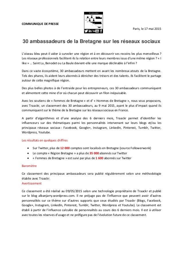 COMMUNIQUE DE PRESSE Paris, le 17 mai 2015 30 ambassadeurs de la Bretagne sur les réseaux sociaux L'oiseau bleu peut-il ai...