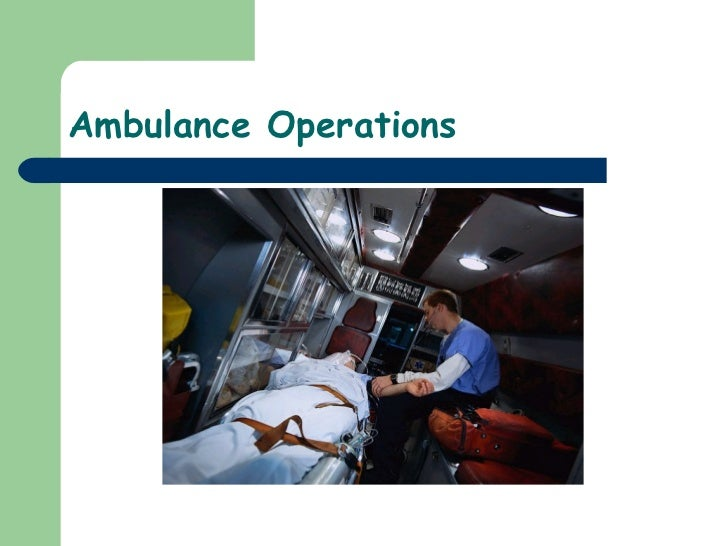 30)Ambulance Operations