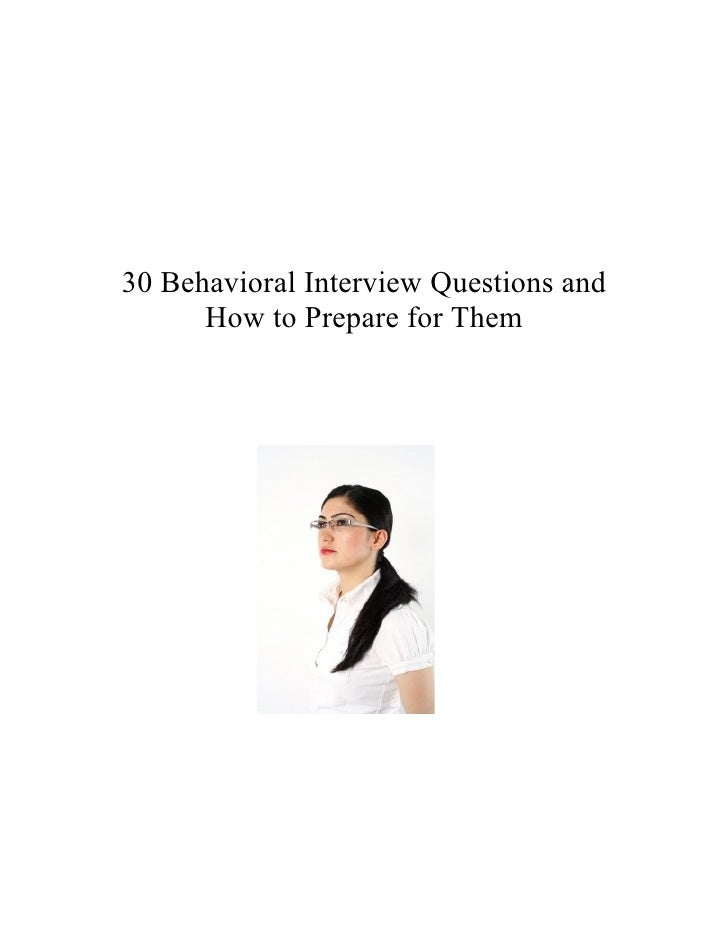 30 Behavioral Interview Questions and      How to Prepare for Them