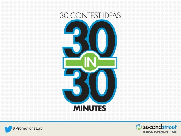 30 Contest Ideas in 30 Minutes