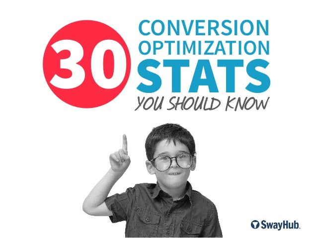 CONVERSION  30 STATS OPTIMIZATION  YOU SHOULD KNOW