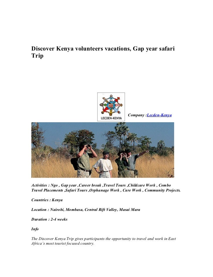 One month  discover kenya volunteers vacations safari