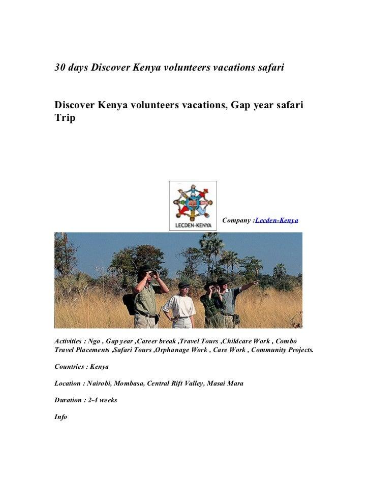 30 days Discover Kenya volunteers vacations safariDiscover Kenya volunteers vacations, Gap year safariTrip                ...