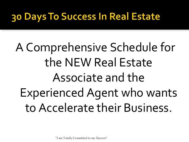 A Comprehensive Schedule for the NEW Real Estate Associate and the Experienced Agent who wants to Accelerate their Busines...