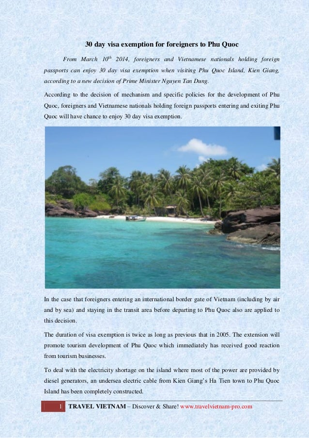 30 day visa exemption for foreigners to Phu Quoc From March 10th 2014, foreigners and Vietnamese nationals holding foreign...