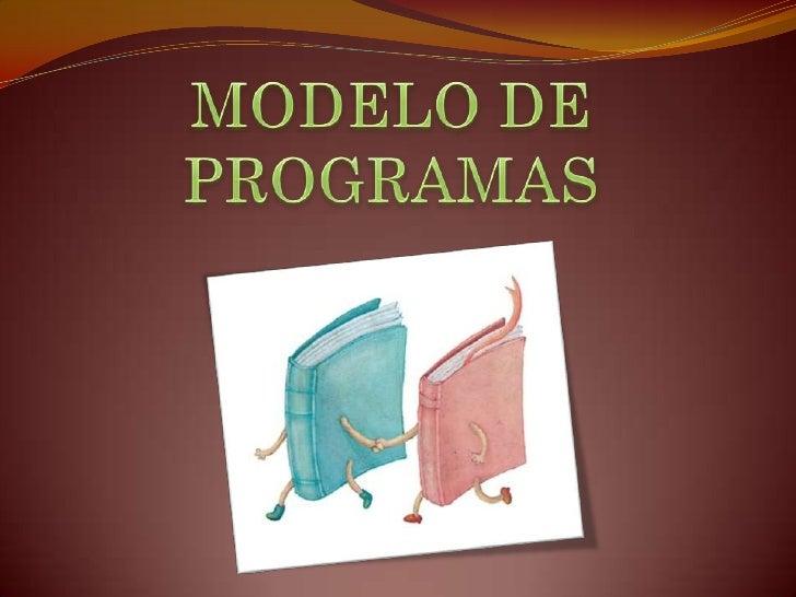CONCEPTO DE PROGRAMA El término de programa se utiliza con mucha frecuencia por parte de  diversos tipos de profesionales...