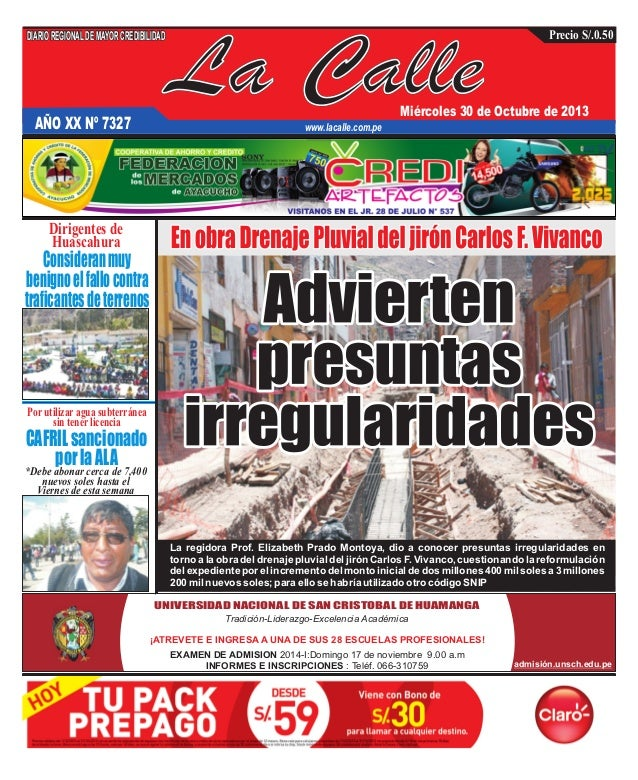 DIARIO REGIONAL DE MAYOR CREDIBILIDAD  AÑO XX Nº 7327  La Calle  Precio S/.0.50  Miércoles 30 de Octubre de 2013  www.laca...