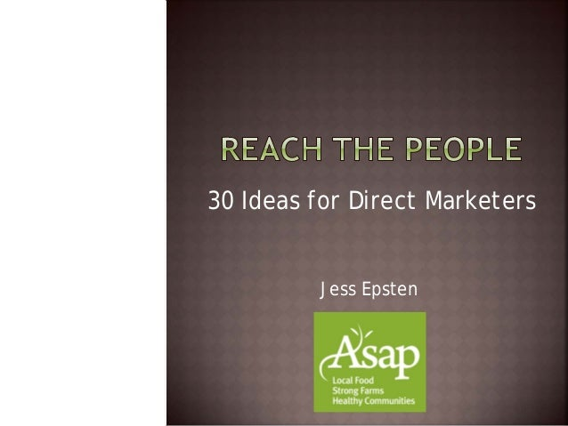 30 Ideas for Direct Marketers Jess Epsten