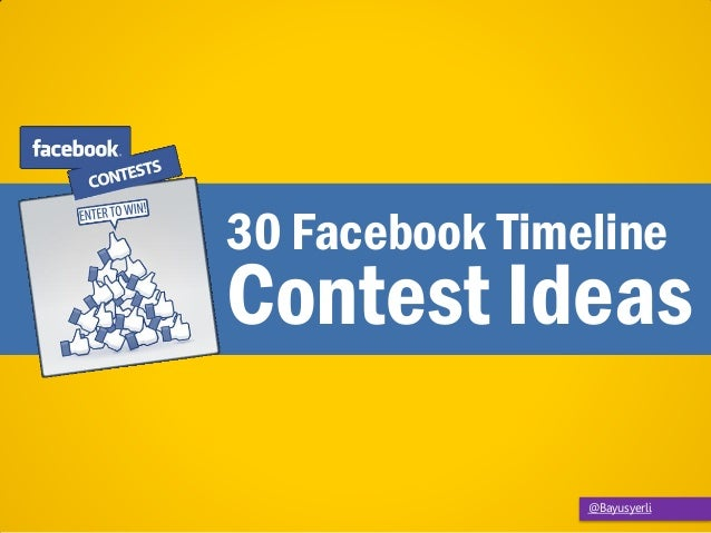 30 Facebook Timeline Contest Ideas