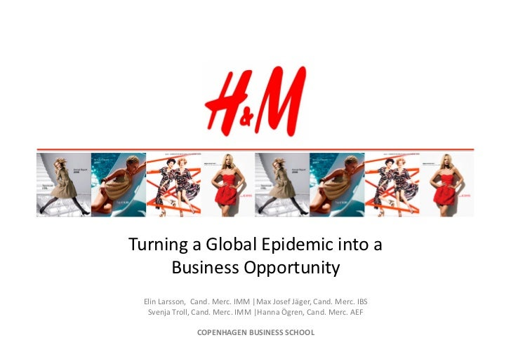 Turning	  a	  Global	  Epidemic	  into	  a	       Business	  Opportunity	    Elin	  Larsson,	  	  Cand.	  Merc.	  IMM	  |M...