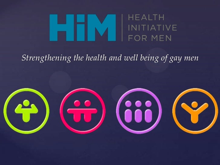 Strengthening the health and well being of gay men