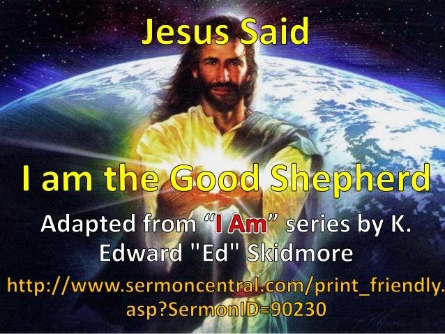Jesus Said I am the Good Shepherd