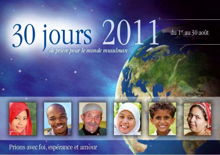30 jours 2011   de prière pour le monde musulman                                                   du 1er au 30 aoûtPrions...