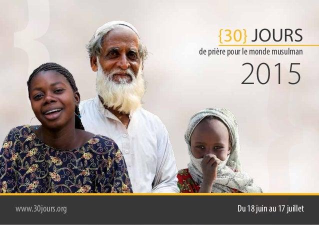 { de prière pour le monde musulman {2015 {30} JOURS Du 18 juin au 17 juilletwww.30jours.org