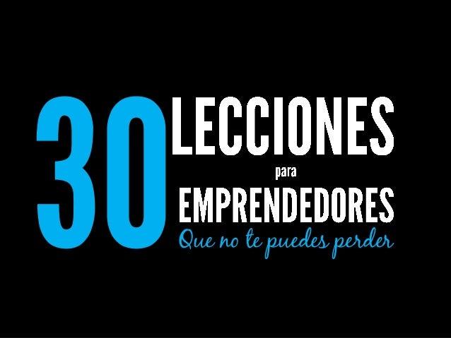 30 lecciones de los mejores. Recopilado por Esmeralda Diaz-Aroca