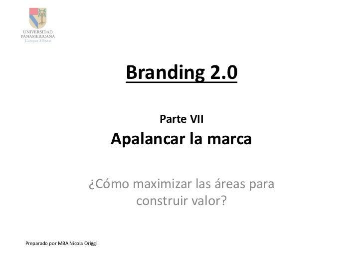 Branding 2.0                                                            Parte VII                                 ...