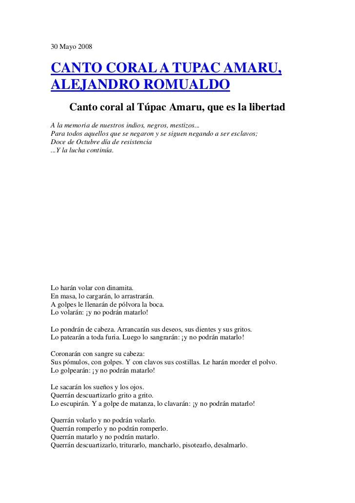 30 Mayo 2008<br />CANTO CORAL A TUPAC AMARU, ALEJANDRO ROMUALDO<br />Canto coral al Túpac Amaru, que es la libertad<br />A...
