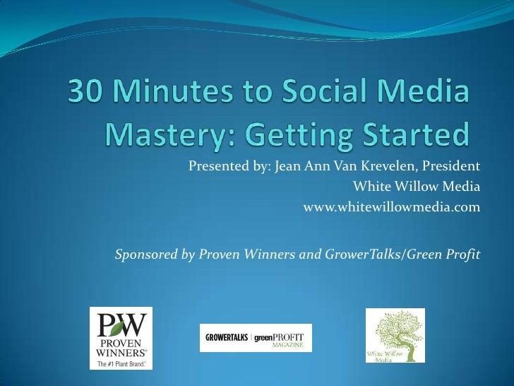 30 min to social media mastery pt 1