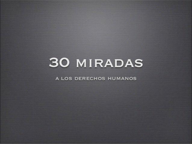 30 miradas a los derechos humanos