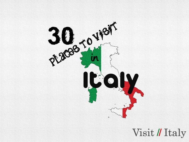 30 Places to Visit in Italy