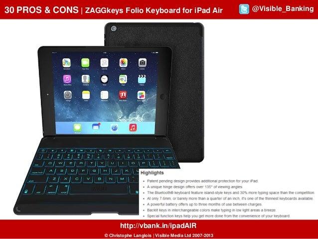 30 PROS & CONS | ZAGGkeys Folio Keyboard for iPad Air  http://vbank.in/ipadAIR © Christophe Langlois | Visible Media Ltd 2...