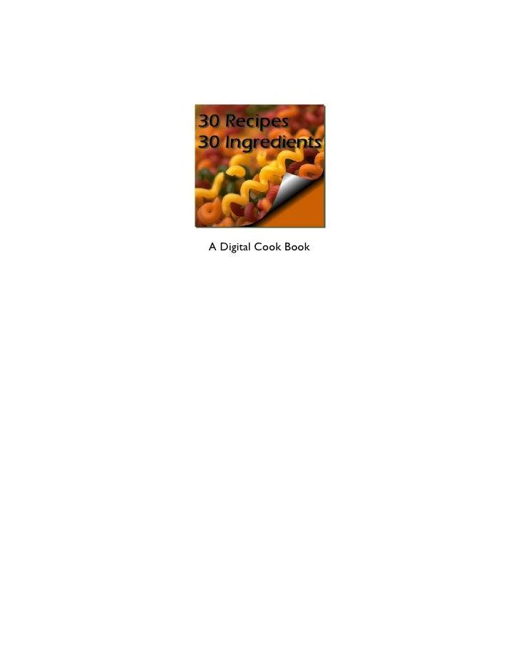 30 recipes 30 ingredients   a digital cookbook
