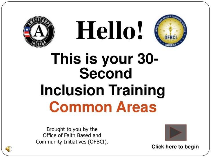 30 sec inclusion training - Common Areas