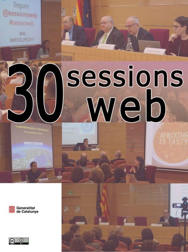 Sessions web (2005 – 2013)Centre dEstudis Jurídics i Formació Especialitzada (Departament de Justícia) i Direcció General ...