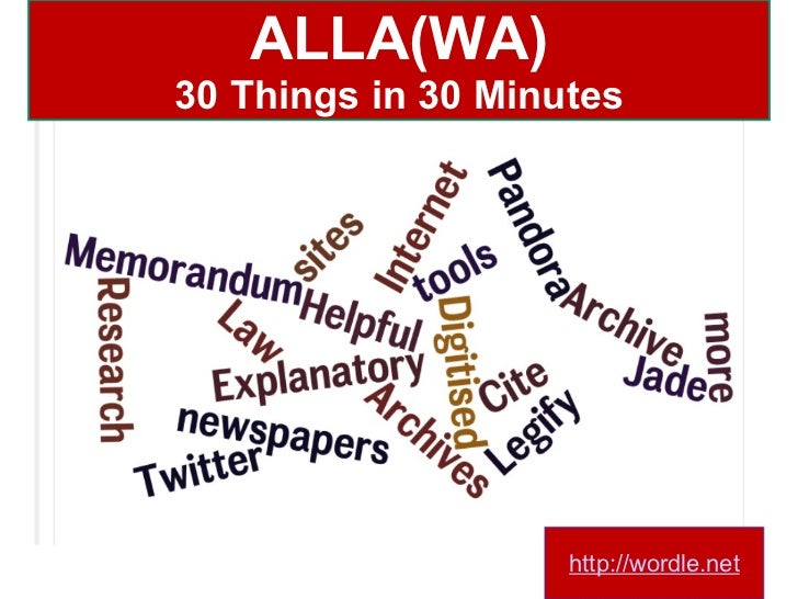 ALLA(WA) 30 Things in 30 Minutes http://wordle.net