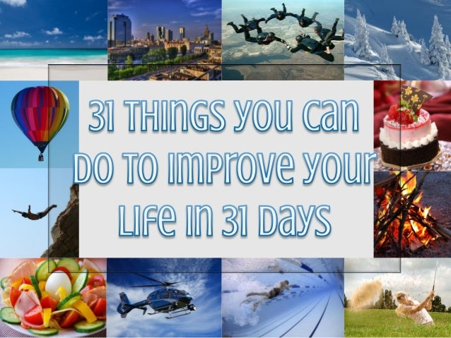 30 Things you can do to improve your life in 30 days