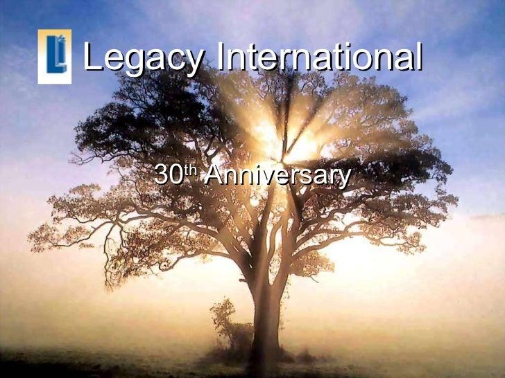 Legacy International 30th Anniversary