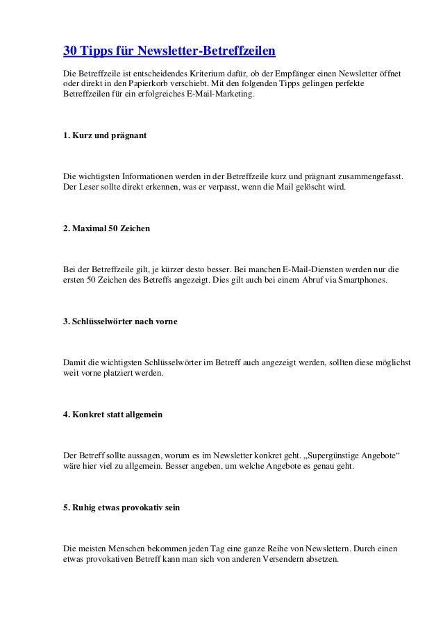 30 Tipps für Newsletter-Betreffzeilen Die Betreffzeile ist entscheidendes Kriterium dafür, ob der Empfänger einen Newslett...
