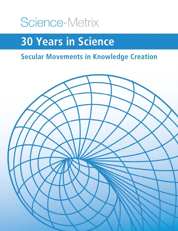 30 Years in Science Secular Movements in Knowledge Creation