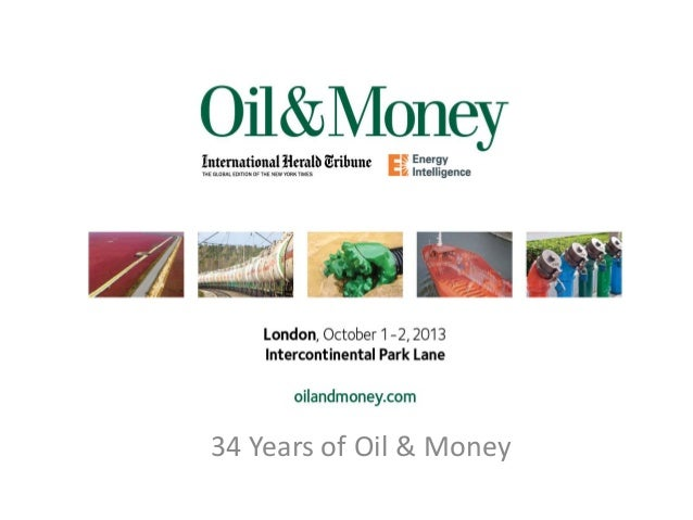 34 Years of Oil & Money